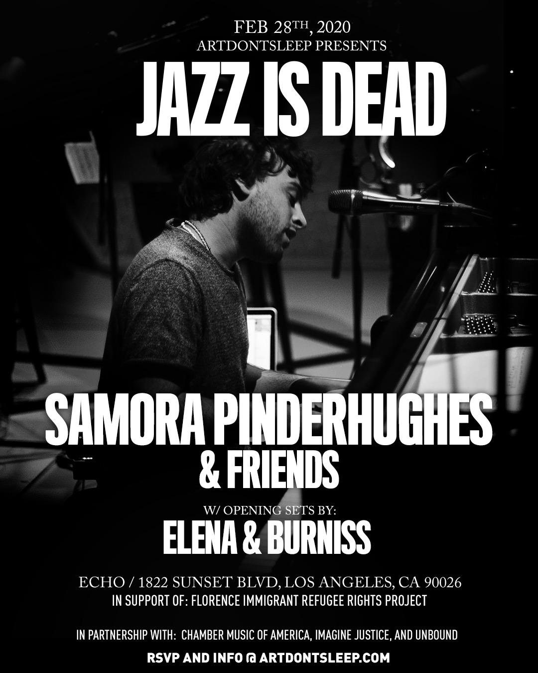 JAZZ IS DEAD: SAMORA PINDERHUGHES & FRIENDS