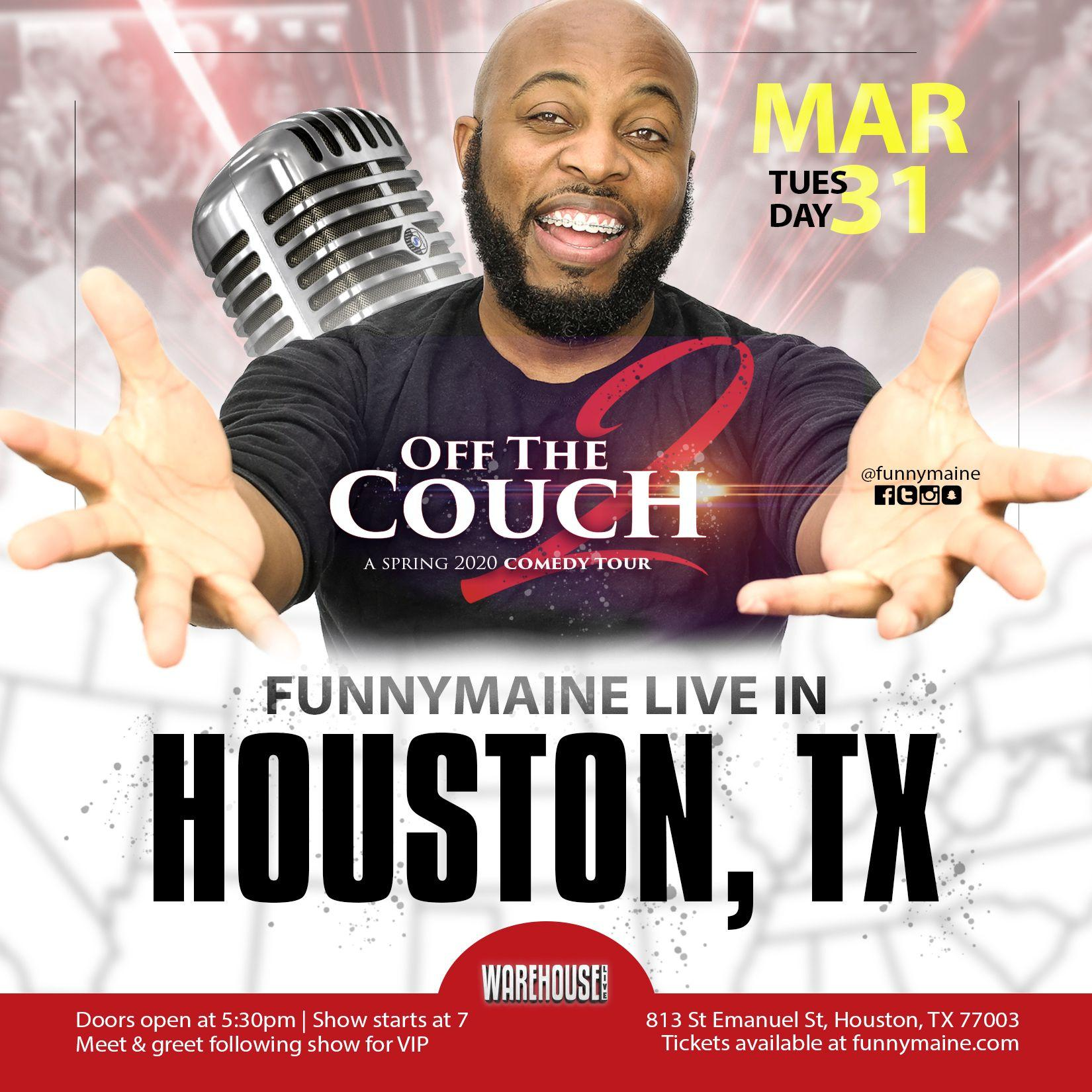 FUNNYMAINE'S OFF THE COUCH 2 TOUR - LIVE IN HOUSTON