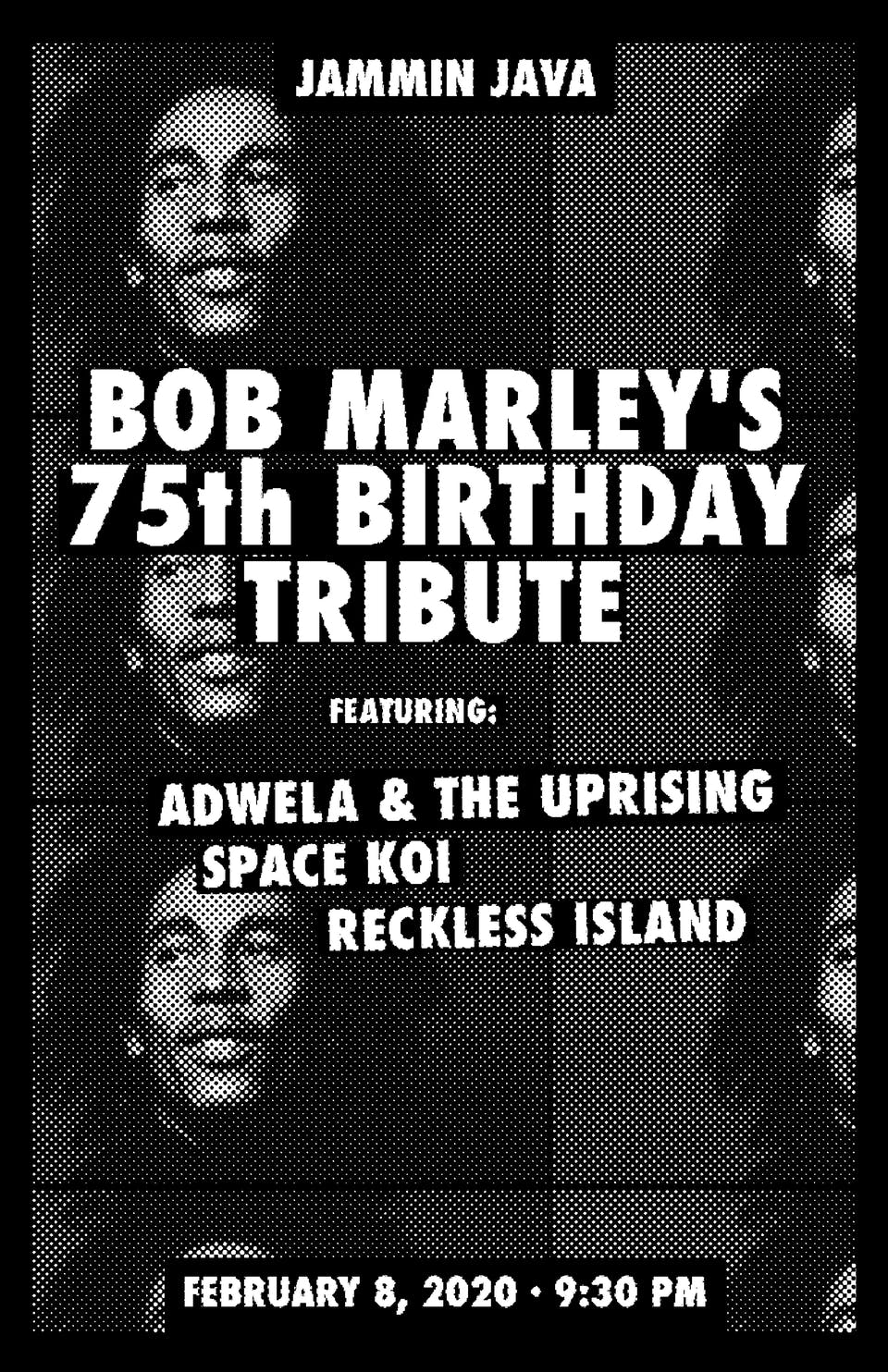 Bob Marley's 75th Birthday Tribute