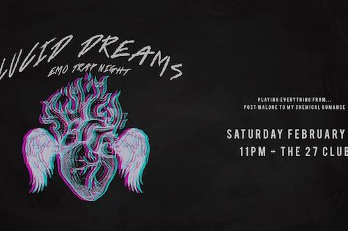 Lucid Dreams: Emo X Trap Night