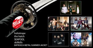 Heliotrope, The Hatch, Seapool, Skillkills, Batroica Metal Summer Jacket
