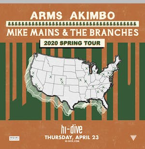 Arms Akimbo / Mike Mains & The Branches