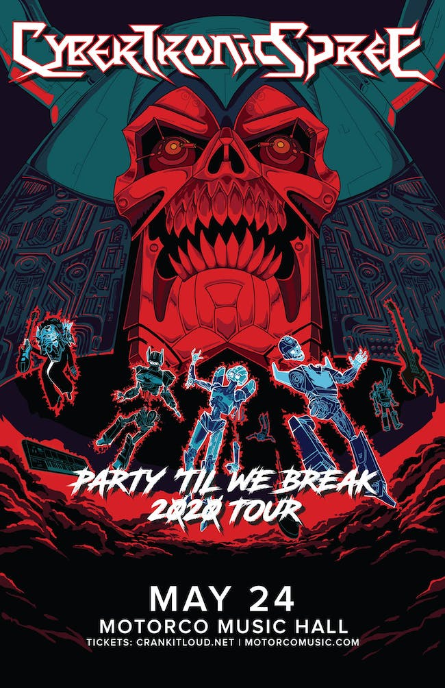 """Party 'Til We Break"""" tour featuring The Cybertronic Spree"""