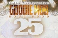Goodie Mob 25th Anniversary of Soul Food
