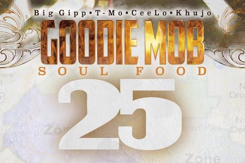 POSTPONED Goodie Mob 25th Anniversary of Soul Food