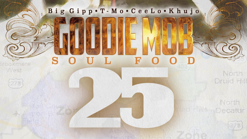 Goodie Mob 25th Anniversary of Soul Food