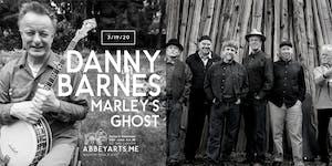 DANNY BARNES with MARLEY'S GHOST at Ballard Homestead