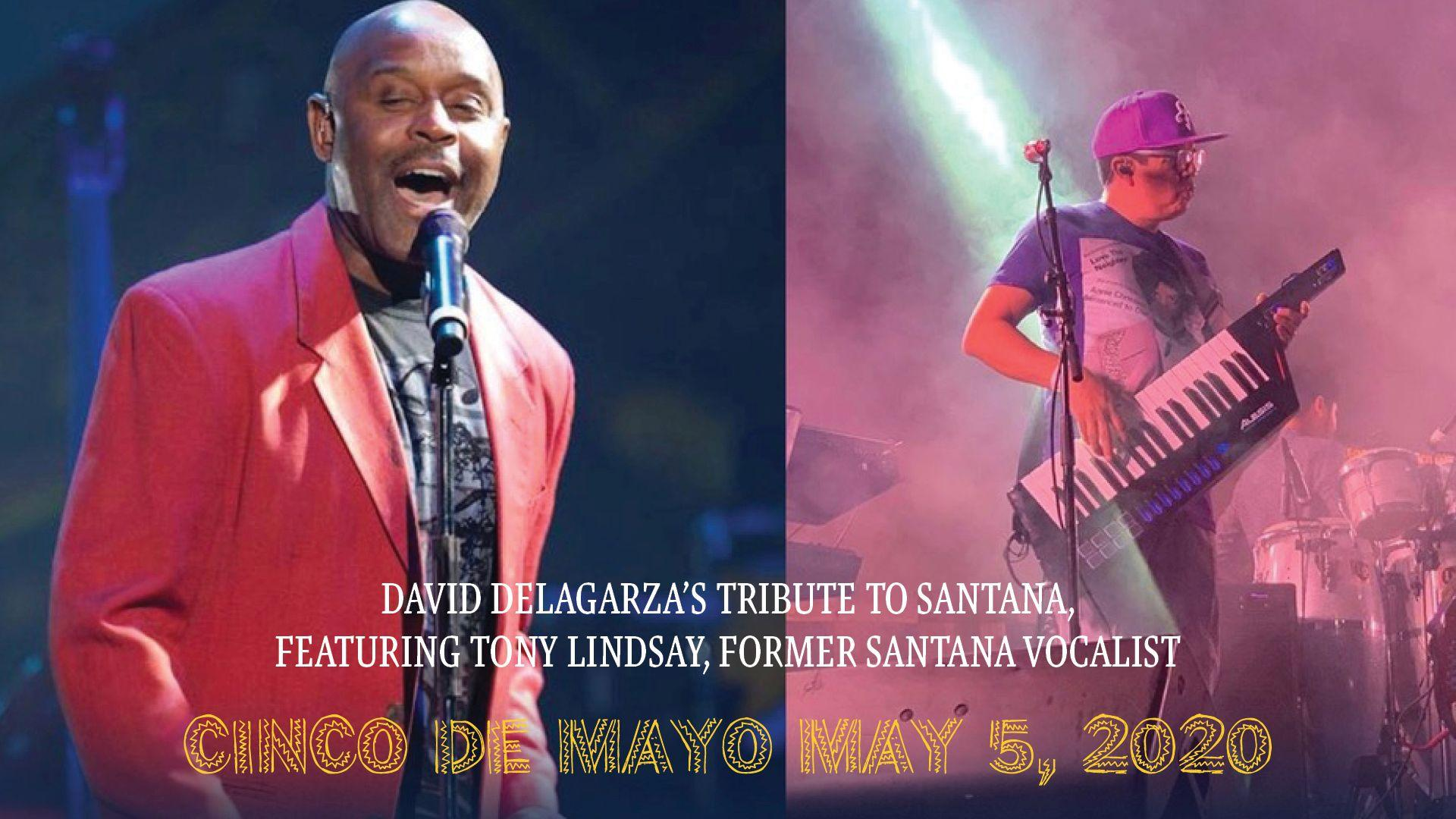 DAVID DE LA GARZA'S TRIBUTE TO SANTANA FEATURING TONY LINDSAY
