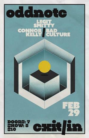Oddnote, Legit Smitty, Connor Kelly, BadCulture