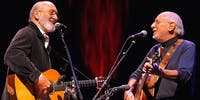 Peter Yarrow & Noel Paul Stookey (of Peter, Paul and Mary) - NEW DATE TBD