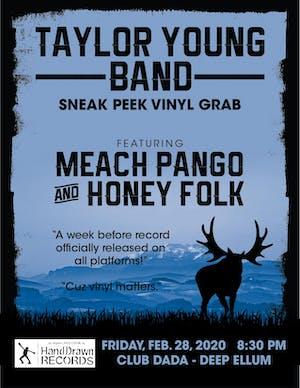 Taylor Young Band (sneak peek vinyl grab) • Meach Pango • Honey Folk