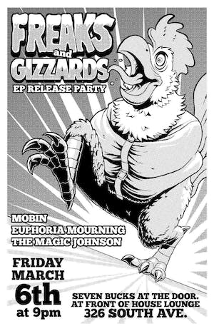 Freaks & Gizzards//Magic Johnson//Euphoria Mourning//Mobin