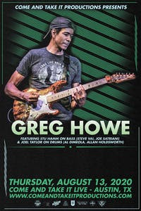 GREG HOWE (Featuring Stu Hamm on bass and Joel Taylor on drums)