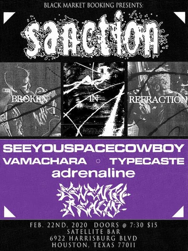 Sanction  w/ SeeYouSpaceCowboy, Vamachara, Typecaste + more