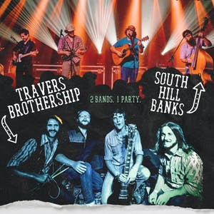 TRAVERS BROTHERSHIP + SOUTH HILL BANKS