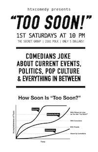 """""""TOO SOON!"""" : Comedians Joke About Current Events, Politics & Pop Culture"""