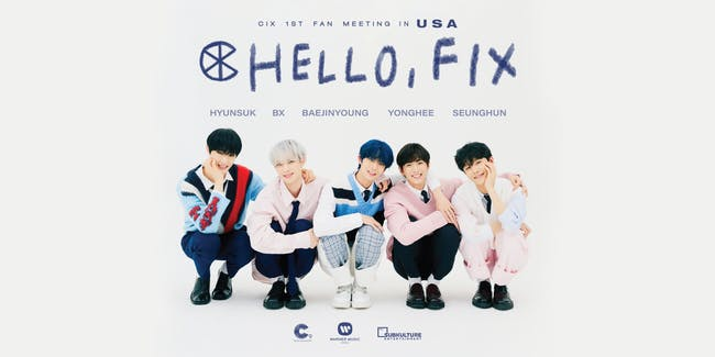 CIX 1st Fan Meeting HELLO, FIX in NEW YORK