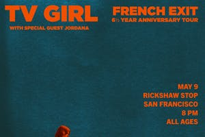 TV GIRL's 6 and ½ Year Anniversary of French Exit Tour featuring Jordana