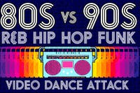 80s vs 90s Video Dance Attack: R&B, Hip Hop, Funk at show bar