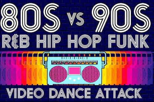 80s vs 90s Video Dance Attack: R&B, Hip Hop, Funk at show bar