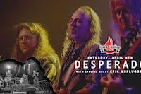 Desperado - Eagles Tribute, with Epic Unplugged