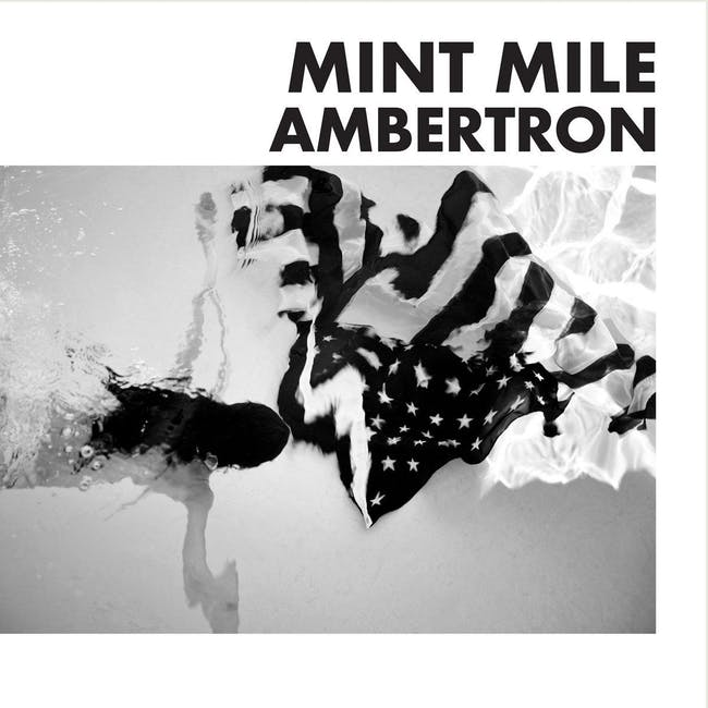 """Mint Mile """"Ambertron"""" Release Show"""