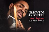 Kevin Gates- I'm Him Part 2 Tour