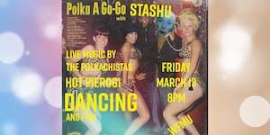 Polka-A-Go-Go Party with Stashu!
