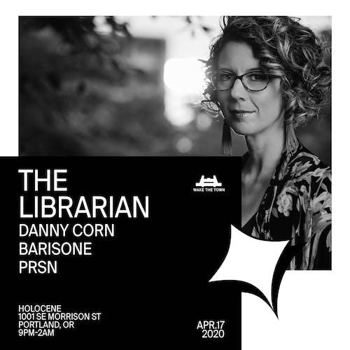 WAKE THE TOWN: The Librarian, Danny Corn, Barisone, PRSN