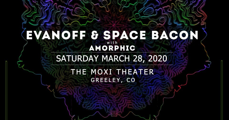 Space Bacon & Evanoff w/ Amorphic at Moxi Theater