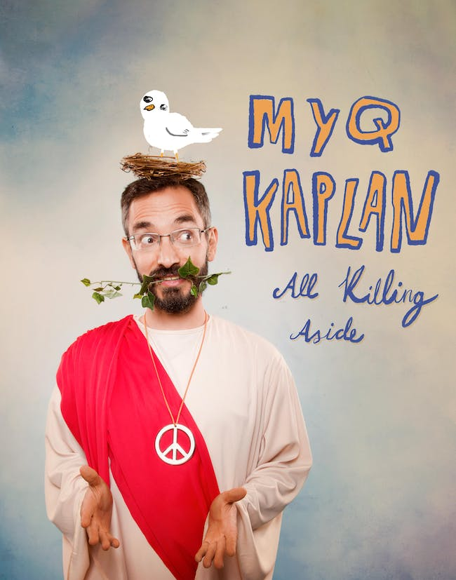 "Myq Kaplan ""All Killing Aside"" Album Release Celebration Comedy  Show"