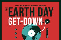 POSTPONED: Abhi the Nomad's Earth Day Get-Down @ Mohawk