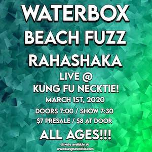 Waterbox / Beach Fuzz / Rahashaka