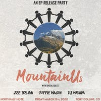 MountainUs EP Release w Zee Irelynn, Yuppie Wagon, and DJ Wadada