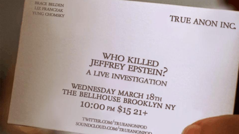 TrueAnon Live: Who Killed Jeffrey Epstein?