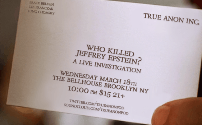 TrueAnon Live: Who Killed Jeffrey Epstein?