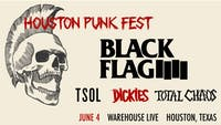 HOUSTON PUNK FEST: BLACK FLAG, TSOL, THE DICKIES, TOTAL CHAOS