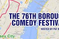 The 76th Borough Comedy Festival
