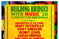 Building Bridges with Music 2020; A Concert for Guatemala