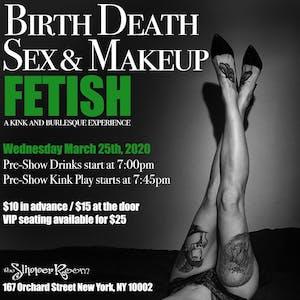 BDSM: Birth, Death, Sex & Makeup