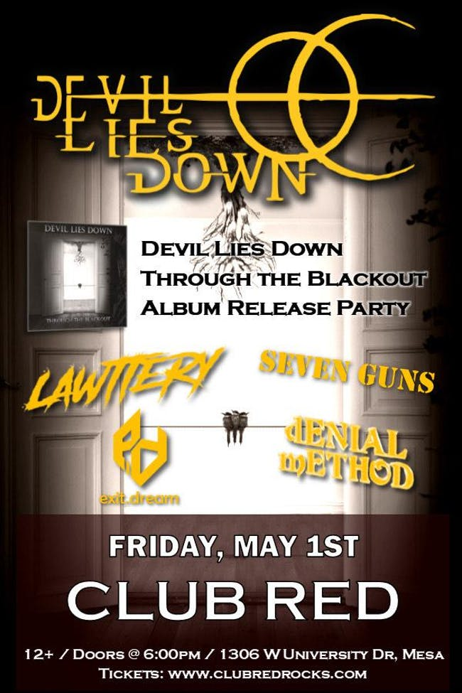 Devil Lies Down Through The Blackout CD Release