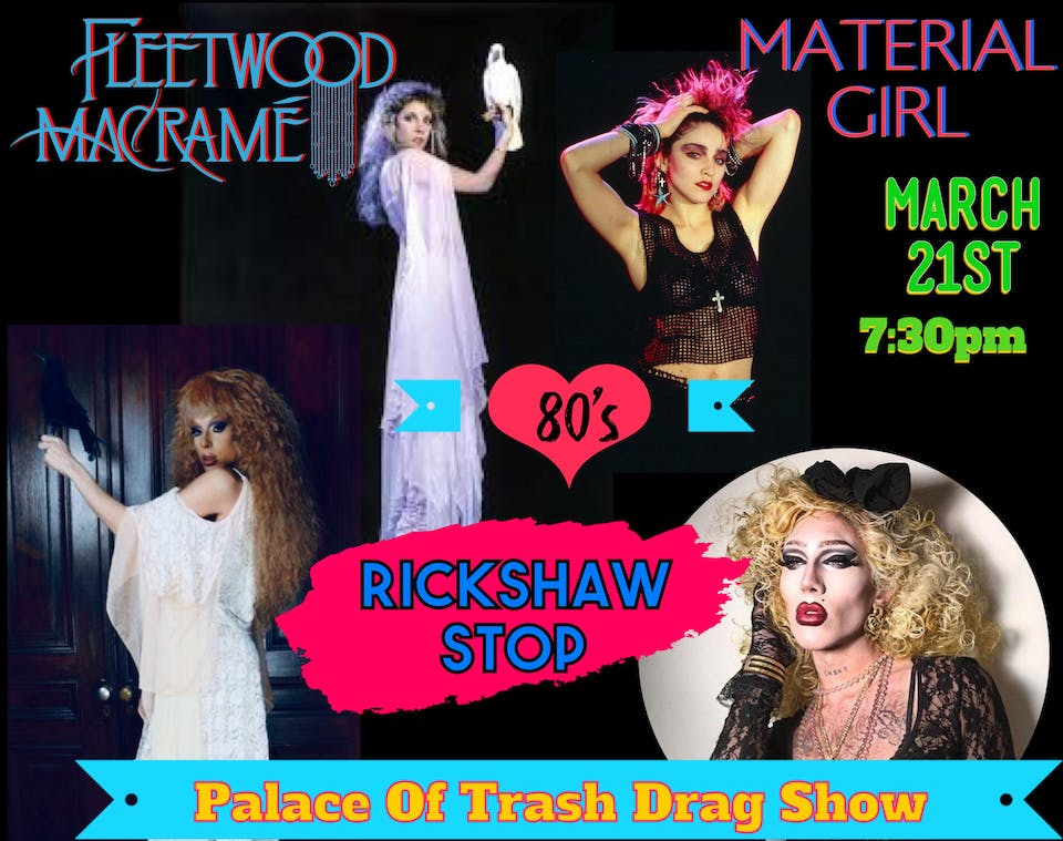 FLEETWOOD MACRAME with Material Girl  and Palace Of Trash Drag Show