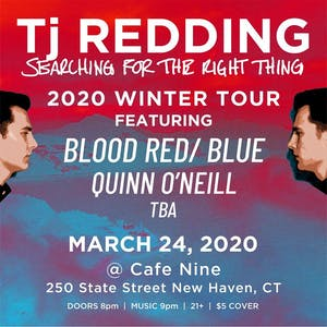 Tj Redding, blood RED/BLUE , Quinn O'Neill