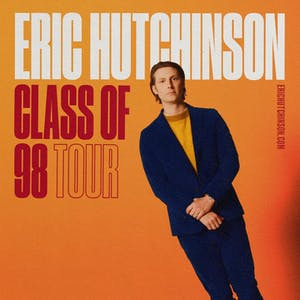 ERIC HUTCHINSON - Class of 98 Tour *Postponed - New date coming soon!*