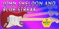 John Sheldon & Blue Streak: The BeeFest Ball