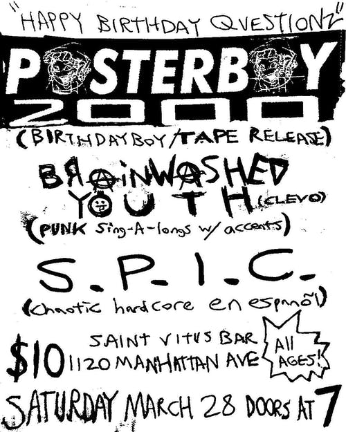 Posterboy 2000 (Tape Release Show!), Brainwashed Youth, S.P.I.C.