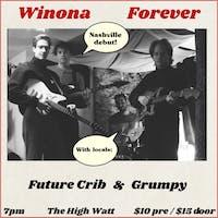 Winona Forever w/ Future Crib & Grumpy