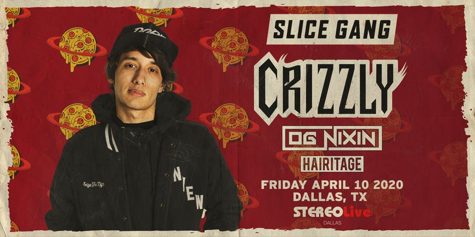 Postponed - New Date TBD - Crizzly - Stereo Live Dallas
