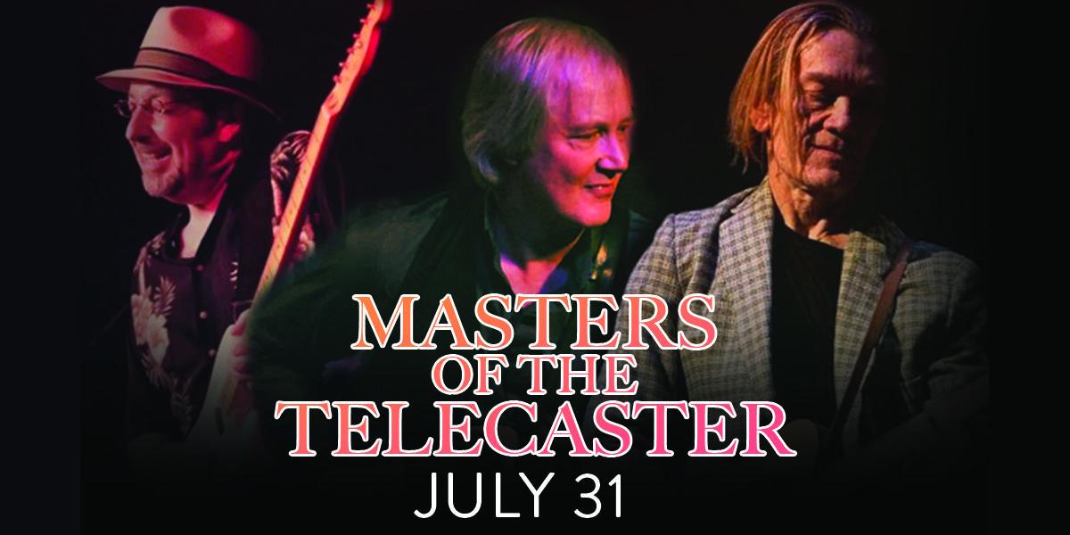Masters of Telecaster w/ Jim Weider, GE Smith & Tom Principato
