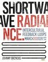 Shortwave Radiance with DJ Brent B